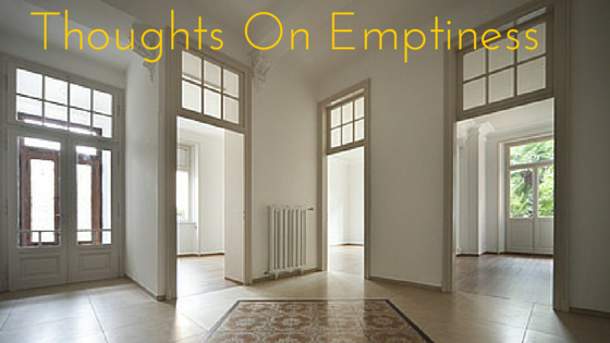 Thoughts On Emptiness
