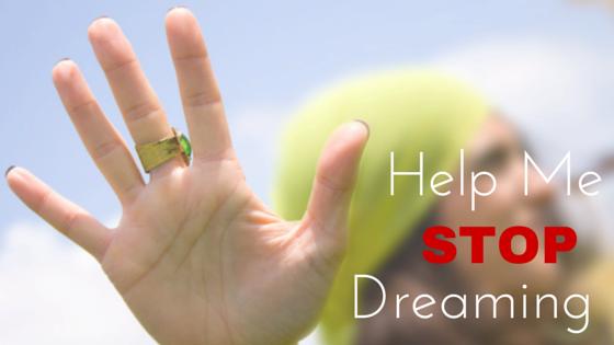 Help-Me-Stop-Dreaming